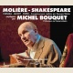 MOLIÈRE-SHAKESPEARE - CORNEILLE - BECKETT - PINTER… EXPLIQUÉS PAR MICHEL BOUQUET