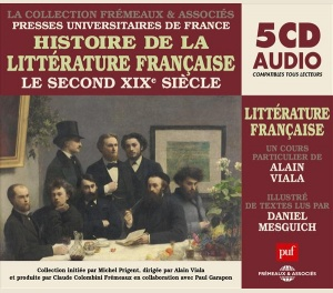 HISTOIRE DE LA LITTÉRATURE FRANÇAISE Vol. 6