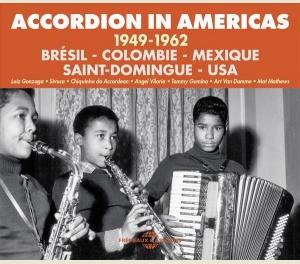 ACCORDION IN AMERICAS 1949-1962 (BRAZIL - COLUMBIA - MEXICO - SANTO-DOMINGO - USA)