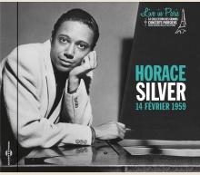 HORACE SILVER - LIVE IN PARIS 14 FEVRIER 1959