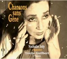 CHANSONS SANS GÊNE (CHANTE YVETTE GUILBERT)