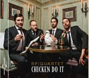 CHICKEN DO IT - RP QUARTET