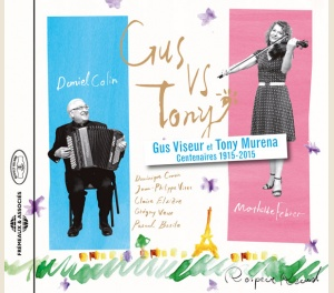 GUS VS TONY (CENTENAIRES GUS VISEUR ET TONY MURENA 1915-2015)