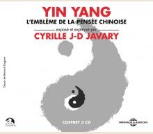 YIN YANG,L'EMBLÈME DE LA PENSÉE CHINOISE - CYRILLE J-D JAVARY