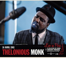 THELONIOUS MONK - LIVE IN PARIS 16 AVRIL 1961 (CONTIENT INÉDITS)