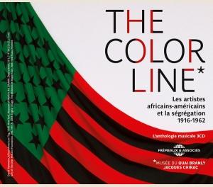 THE COLOR LINE LES ARTISTES AFRICAINS-AMÉRICAINS ET LA SÉGRÉGATION - 1916-1962