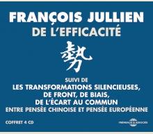 DE L'EFFICACITÉ (ENTRE PENSÉE CHINOISE ET PENSÉE EUROPÉENNE)