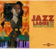 JAZZ LADIES 1924-1962 - ALL GIRLS BANDS