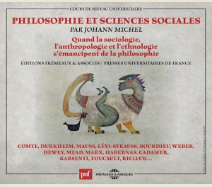 JOHANN MICHEL - PHILOSOPHIE ET SCIENCES SOCIALES (COLLECTION PUF FRÉMEAUX)