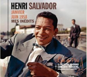 HENRI SALVADOR - MES INÉDITS : JANVIER-JUIN 1958