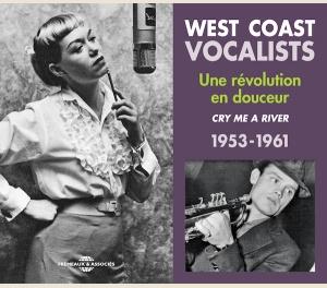 WEST COAST VOCALISTS, UNE RÉVOLUTION EN DOUCEUR 1953-1961