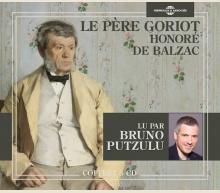 LE PÈRE GORIOT (LU PAR BRUNO PUTZULU)