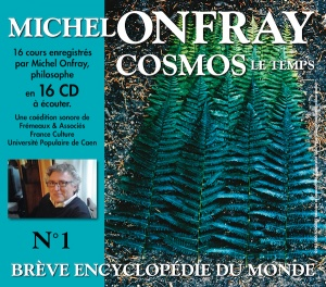 MICHEL ONFRAY - BREVE ENCYCLOPEDIE DU MONDE VOL. 1