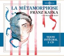 LA MÉTAMORPHOSE (LU PAR FRANÇOIS HATT)