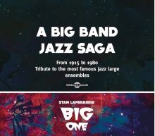 A BIG BAND JAZZ SAGA - TRIBUTE TO THE MOST FAMOUS JAZZ LARGE ENSEMBLES