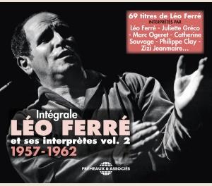 INTÉGRALE LÉO FERRÉ ET SES INTERPRÈTES VOL 2 (1957-1962)