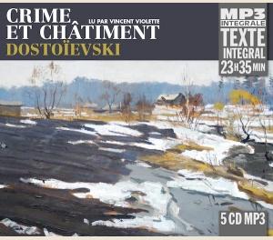 CRIME ET CHÂTIMENT, LU PAR VINCENT VIOLETTE (INTEGRALE MP3)