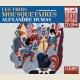 LES TROIS MOUSQUETAIRES, LU PAR BERNARD BOLLET (INTEGRALE MP3)
