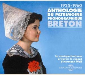 ANTHOLOGIE DU PATRIMOINE PHONOGRAPHIQUE BRETON