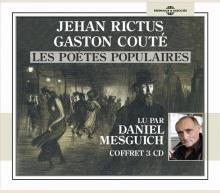 JEHAN RICTUS - GASTON COUTÉ - LES POÈTES POPULAIRES