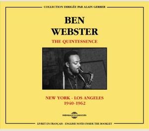 BEN WEBSTER - THE QUINTESSENCE