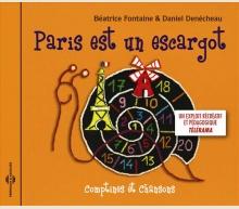 PARIS EST UN ESCARGOT (COMPTINES ET CHANSONS)