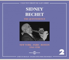 SIDNEY BECHET - THE QUINTESSENCE VOL. 2
