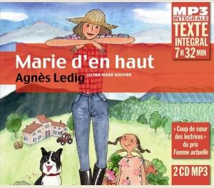 MARIE D'EN HAUT - AGNÈS LEDIG