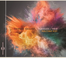 THIERRY VAILLOT, ELBASAN TRIO - MELTING POT