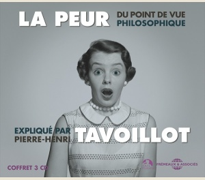 LA PEUR - PIERRE-HENRI TAVOILLOT