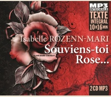 ISABELLE ROZENN-MARI - SOUVIENS-TOI ROSE...
