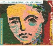 GÉRARD PIERRON - TRÉSORS PERDUS