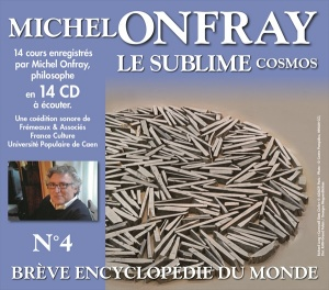 MICHEL ONFRAY - BREVE ENCYCLOPEDIE DU MONDE VOL. 4