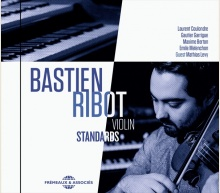 BASTIEN RIBOT - VIOLIN STANDARDS