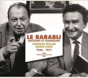 LE BARABLI, SKETCHES ET CHANSONS 1946 - 1971