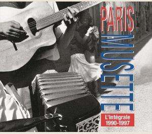 L'INTÉGRALE PARIS MUSETTE 1990-1997