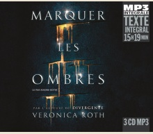 VERONICA ROTH - MARQUER LES OMBRES - INTEGRALE MP3