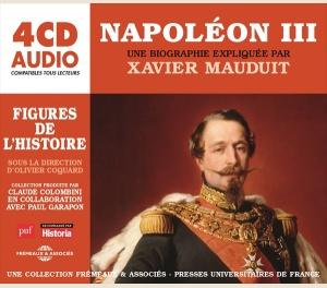 NAPOLÉON III UNE BIOGRAPHIE EXPLIQUÉE