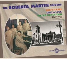 THE ROBERTA MARTIN SINGERS - ANTHOLOGY 1947-1962