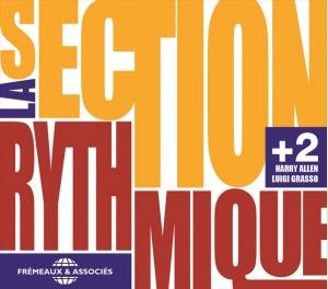 LA SECTION RYTHMIQUE +2
