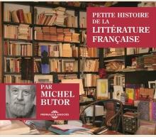 MICHEL BUTOR - PETITE HISTOIRE DE LA LITTÉRATURE FRANÇAISE