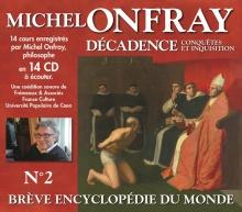 DECADENCE VOL. 2 - MICHEL ONFRAY (DERNIER COFFRET)