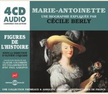 MARIE-ANTOINETTE, UNE BIOGRAPHIE EXPLIQUÉE