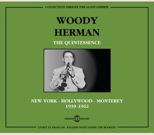 WOODY HERMAN - THE QUINTESSENCE