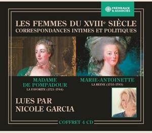MADAME DE POMPADOUR LA FAVORITE (1721-1764) • MARIE-ANTOINETTE LA REINE (1755-1793) - LES FEMMES DU XVIIIE SIÈCLE