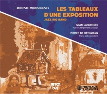 STAN LAFERRIÈRE, PIERRE DE BETHMANN LES TABLEAUX D'UNE EXPOSITION JAZZ BIG BAND