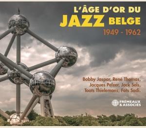 L'ÂGE D'OR DU JAZZ BELGE 1949 - 1962