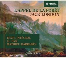 JACK LONDON - L'APPEL DE LA FORÊT (TEXTE INTÉGRAL)