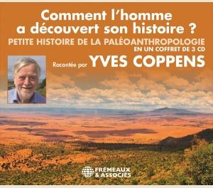 COMMENT L'HOMME A DÉCOUVERT SON HISTOIRE ?