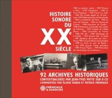 HISTOIRE SONORE DU XXE SIÈCLE - 92 ARCHIVES HISTORIQUES